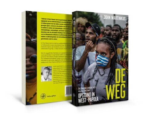 De Weg. Opstand in West-Papua – een nieuw en onthullend boek